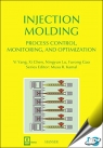 Injection Molding Process Control, Monitoring, and Optimization [ 1569905924 / 9781569905920 ]