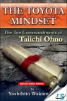 The Toyota Mindset : The Ten Commandments of Taiichi Ohno. [ 0815347863 / 9780815347866 ]